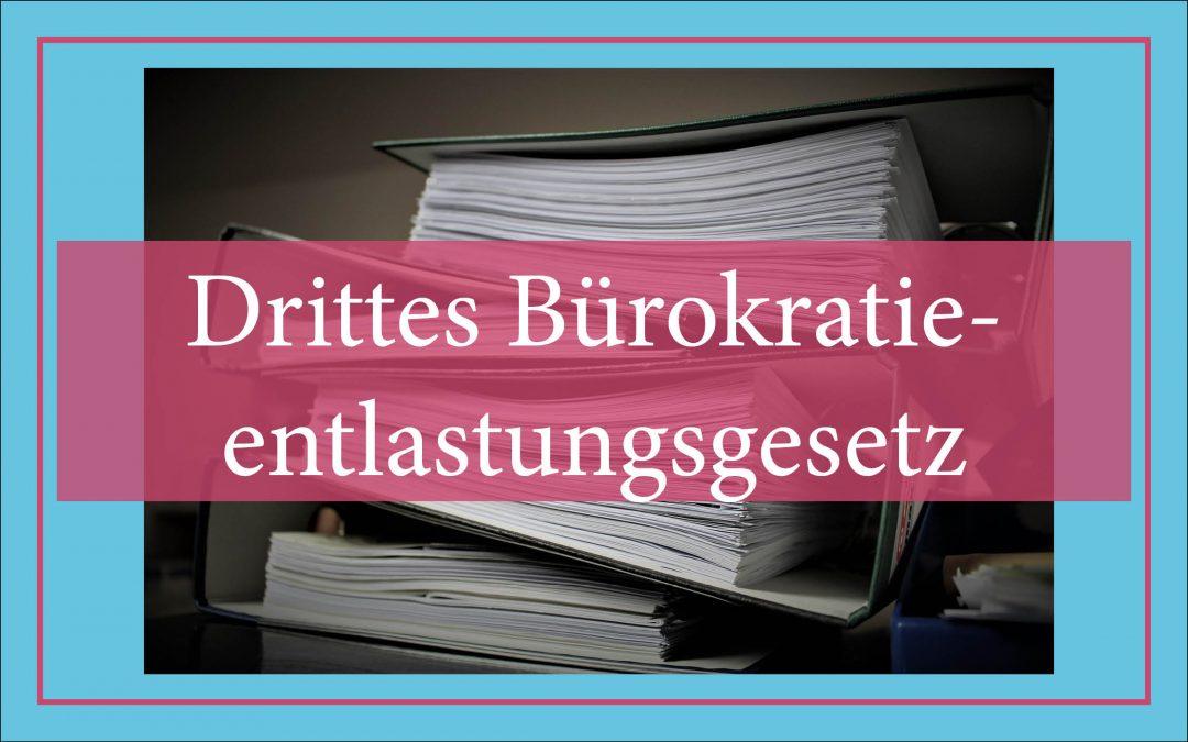 Drittes Bürokratieentlastungsgesetz